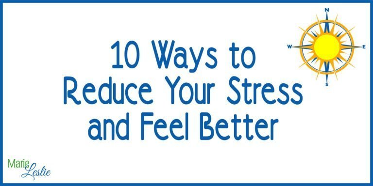 10 Ways to Reduce Your Stress and Feel Better