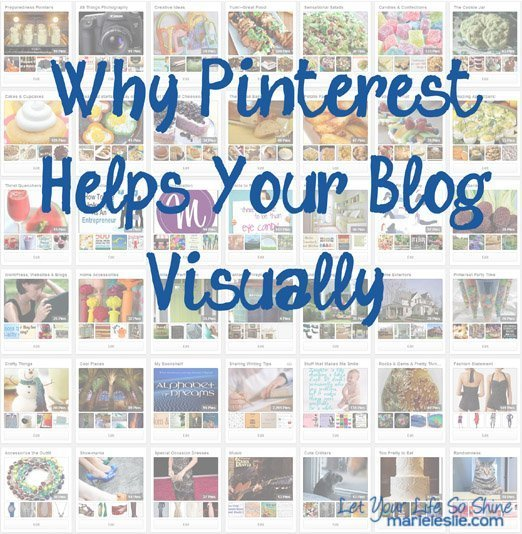 Why Pinterest Helps Your Blog Visually