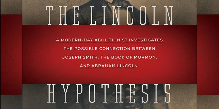 The Lincoln Hypothesis by Timothy Ballard