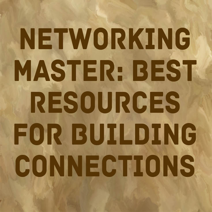 Networking Master Best Resources for Building Connections