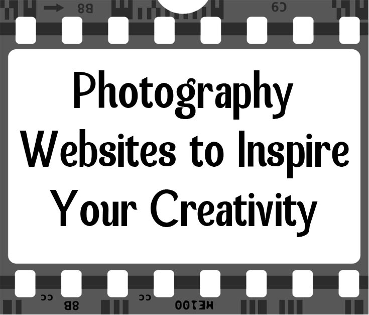 Photography Websites to Inspire Your Creativity