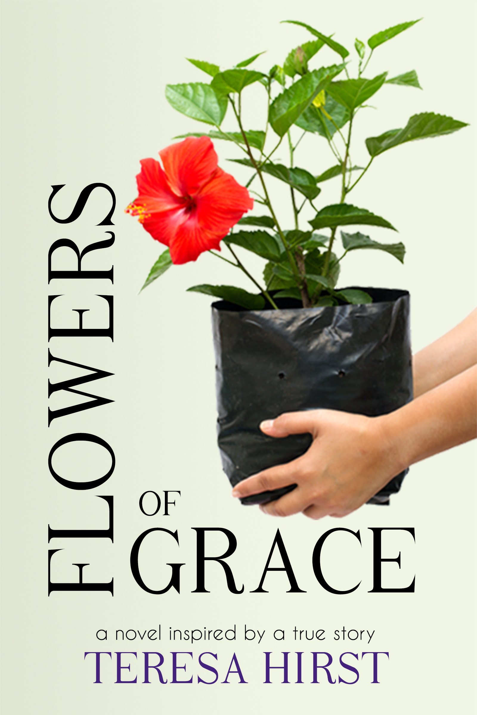 flowers of grace by teresa hirst