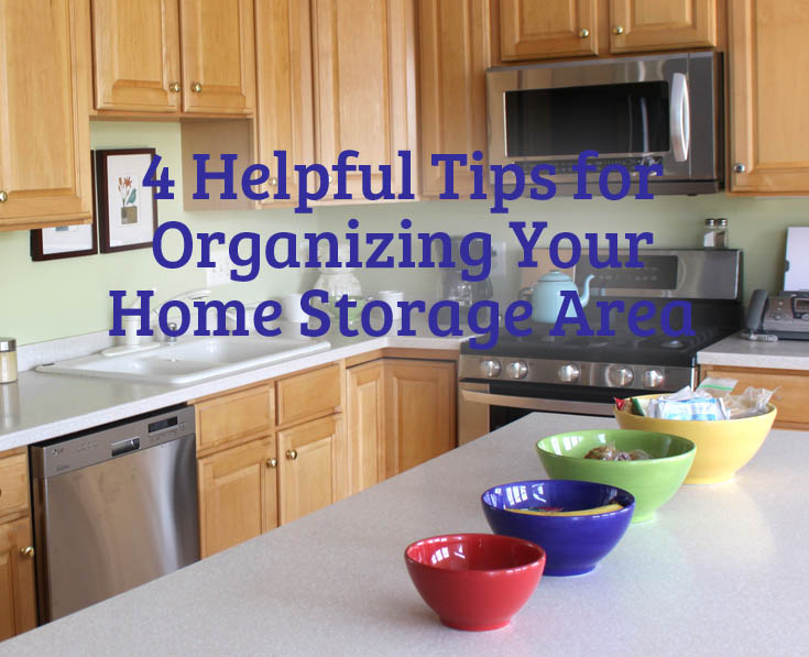 4 Helpful Tips For Organizing Your Home Storage Area