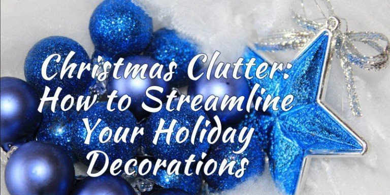 How to Streamline Your Holiday Decorations