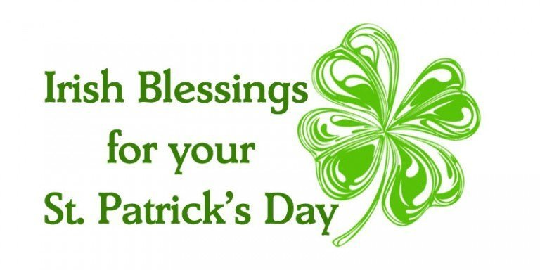 Irish Blessings for your St. Patrick's Day