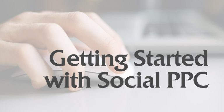Getting Started with Social PPC