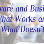 Software and Business – What Works and What Doesn't