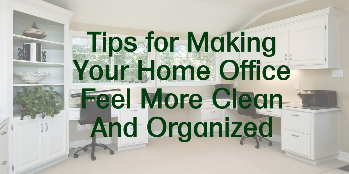 making a home office. Tips-for-Making-Your-Home-Office-Feel-More-Clean-And-Organized.jpg Making A Home Office -