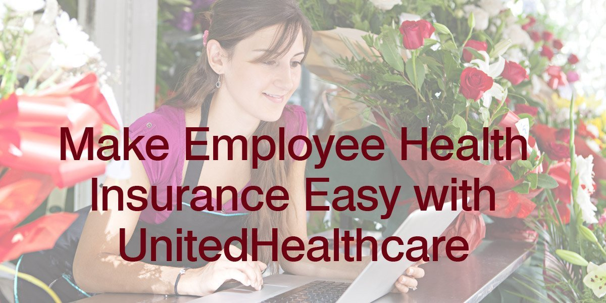 Make Employee Health Insurance Easy with UnitedHealthcare–and Win a $50 Amazon Gift Card