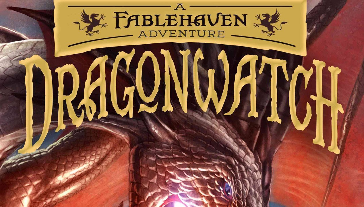 """Dragonwatch: A Fablehaven Adventure"" Has Arrived"