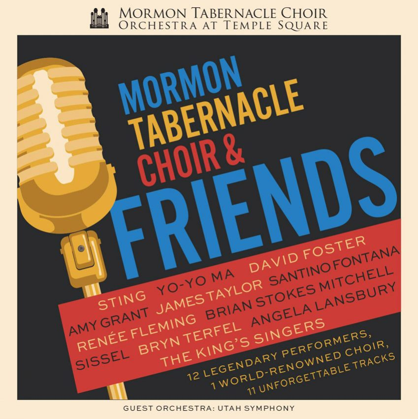 Mormon Tabernacle Choir and Friends