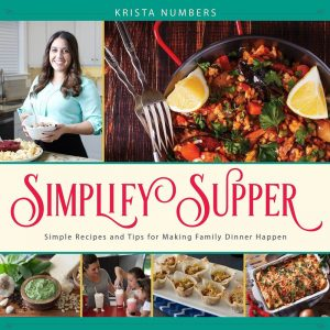 Simplify Supper by Krista Numbers