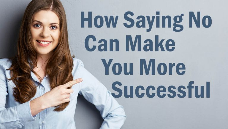 How Saying No Can Make You More Successful