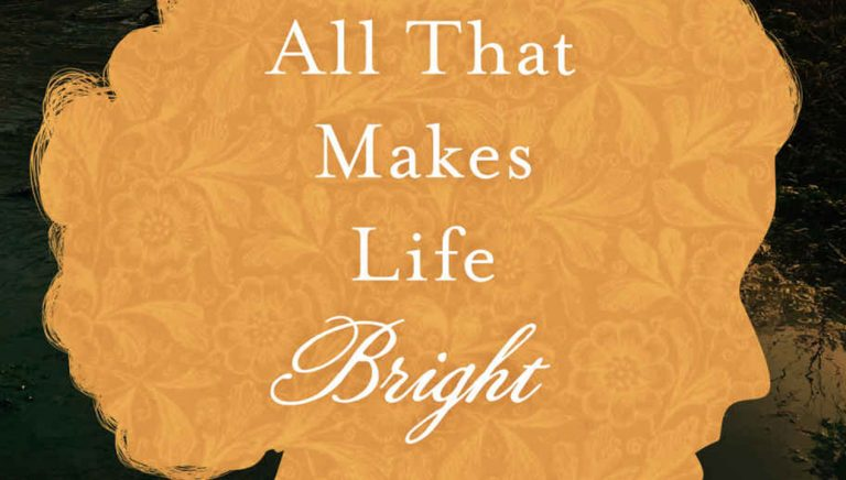 All That Makes Life Bright by Josi S. Kilpack cover