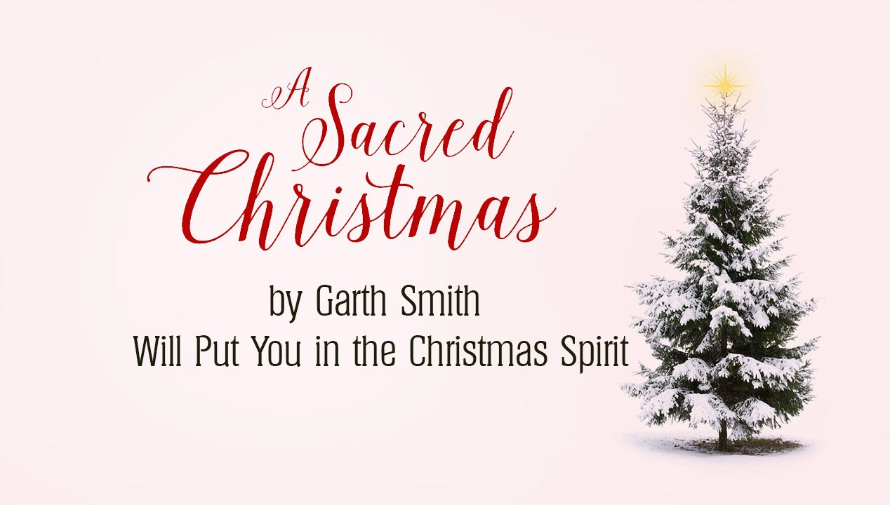 """A Sacred Christmas"""" Will Put You in the Christmas Spirit"""