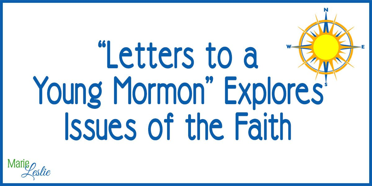 """Letters to a Young Mormon"" Explores Issues of the Faith"