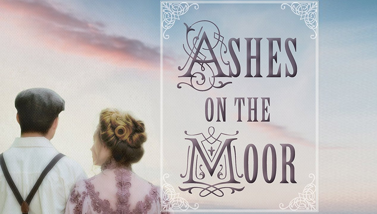 """Ashes on the Moor"" is a Tale of Victorian Courage"