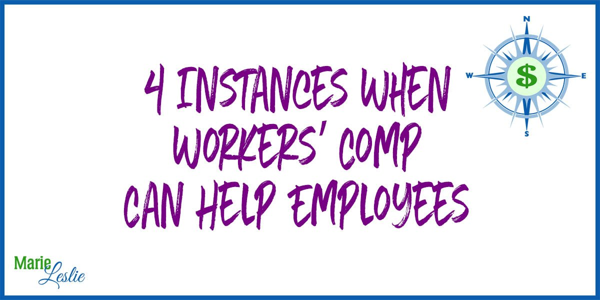 4 Instances When Workers' Comp Can Help Employees