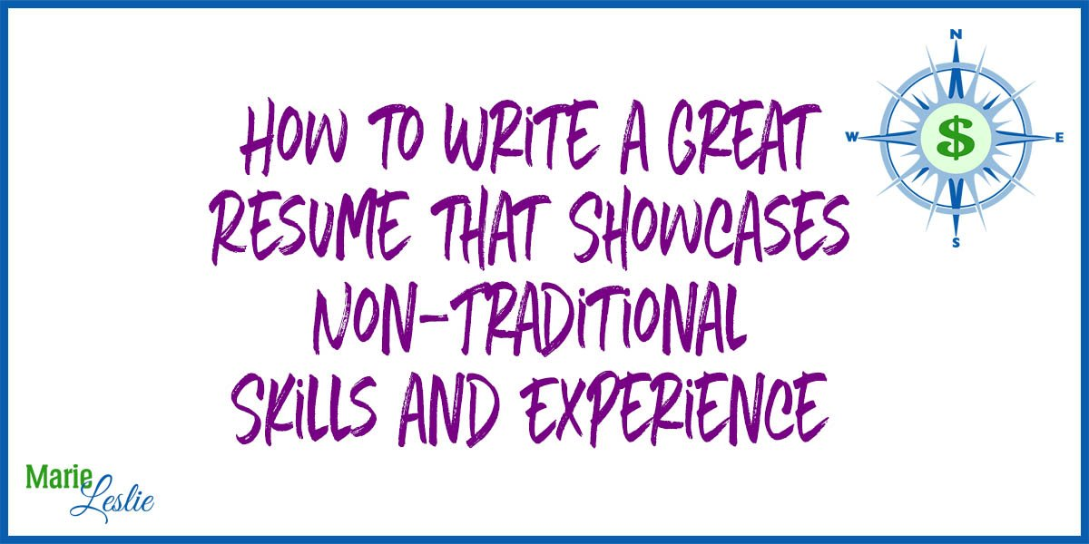 How to Write a Great Resume that Showcases Non-Traditional Skills & Experience