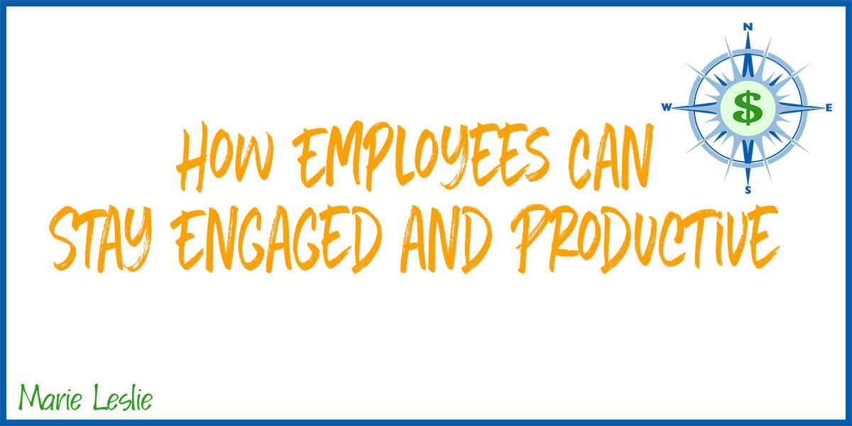 How Employees Can Stay Engaged and Productive-g