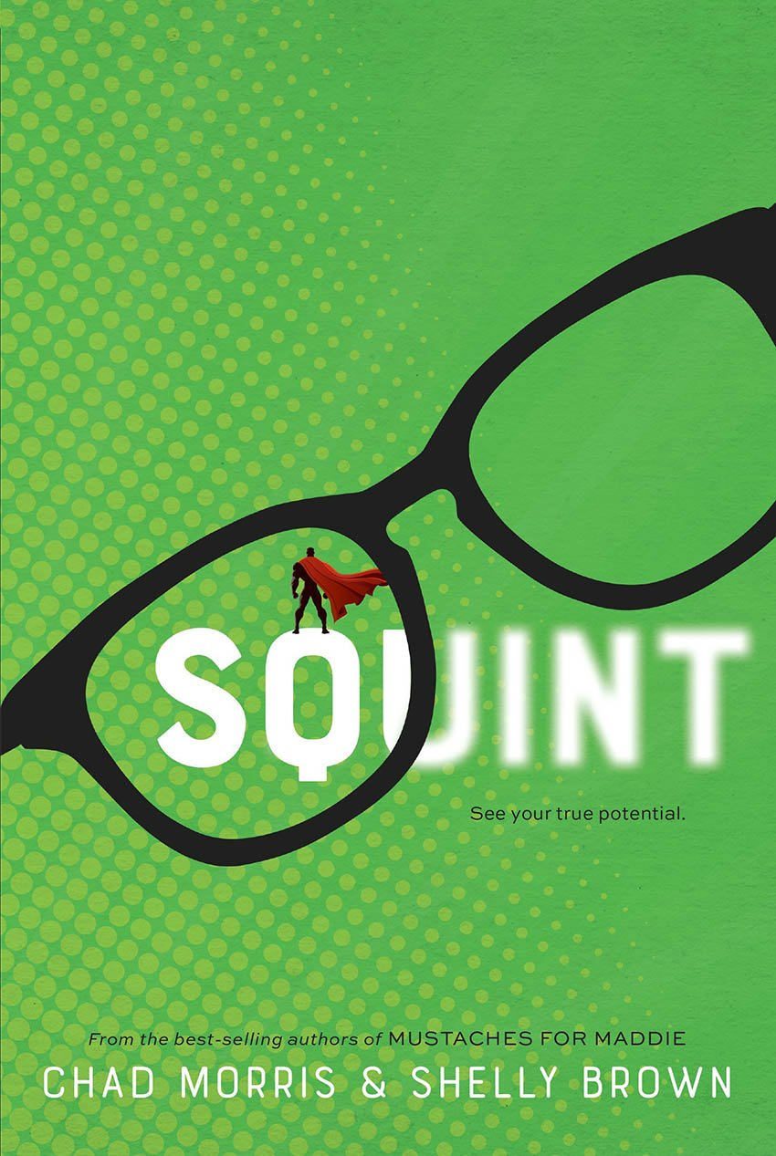Squint by Chad Morris and Shelly Brown