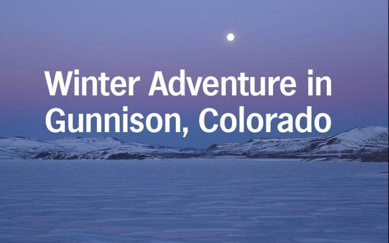 Winter Adventure in Gunnison Colorado