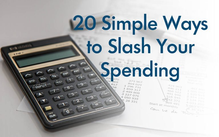 20 Simple Ways to Slash Your Spending